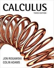 Calculus / Jon Rogawski and Colin Adams. / QA 303.2 R75 2015
