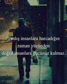 Ve susarsın . Maybe Tomorrow, Meaningful Words, What Is Love, Cool Words, Literature, Wisdom, Messages, Sayings, Film