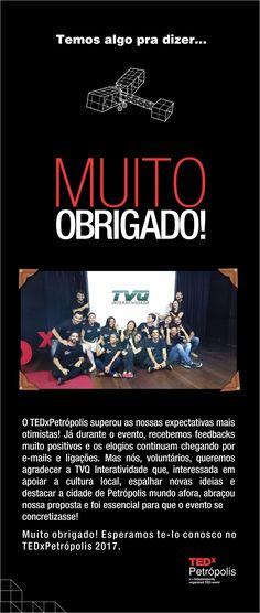 TVQ INTERATIVIDADE transmitiu e apoiou um dos maiores eventos do mundo propagando boas ideias: TEDx Petrópolis.