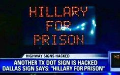 Donald J. Trump ‏@The_Trump_Train Road sign in Texas. All of America knows she is guilty and should be in prison!