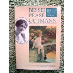 Bessie Pease Gutmann: Her Life and Works: Victor J. W. Christie: 9780870695612: Amazon.com: Books