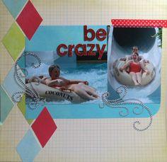 Be Crazy - Scrapjazz.com