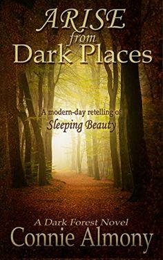 Arise from Dark Places: A modern-day retelling of Sleepin... https://www.amazon.com/dp/B074D8PCXM/ref=cm_sw_r_pi_dp_x_DPCFzb40DCT4C