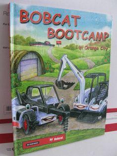 Bobcat Children's Story Book Cute Farmer Community Bootcamp Loader Construction