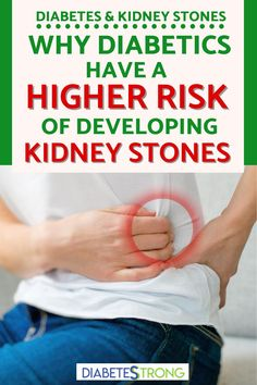 As a person with diabetes, you definitely face a higher risk of developing kidney stones — especially if your blood sugars are chronically high. Learn what kidney stones are, why having diabetes increases your risk of developing them, kidney stones causes and symptoms, how they are treated, and how you can prevent them from developing in the first place! #kidneystones #diabetes #diabetestips #managingdabetes #healthtips #diabetesstrong