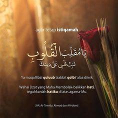 "Indonesia Bertauhid [Asli] 🔵 di Instagram ""Agar tetap diteguhkan hati ingatlah sebuah do'a yang selalu dibaca oleh Nabi. Ummu Salamah radhiyallahu 'anha mengatakan bahwa doa yang…"" Quran Verses, Quran Quotes, Islamic Inspirational Quotes, Islamic Quotes, All Quotes, Best Quotes, Poetry Quotes, Miracles Of Islam, Doa Islam"