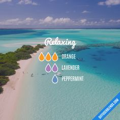 Relaxing - Essential Oil Diffuser Blend #Essentialoilrecipes