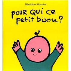 Pour qui ce petit bisou ?: Amazon.fr: Bénédicte Guettier: Livres