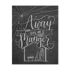 AWAY IN A MANGER hand lettered and illustrated chalkboard art print - Chalk Couture & Chalk Art - Yorgo Chalkboard Print, Chalkboard Lettering, Chalkboard Designs, Diy Chalkboard, Christmas Typography Hand Lettering, Scripture Chalkboard Art, Chalkboard Quotes, Chalkboard Window, Chalkboard Doodles