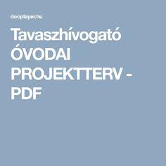 Tavaszhívogató ÓVODAI PROJEKTTERV - PDF