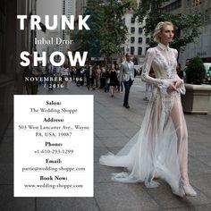 Inbal Dror Trunk Show At The Wedding Shoppe Wayne Pennsylvania Nov 3 2016