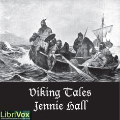 Viking Tales : Jennie Hall : Free Download & Streaming : Internet Archive