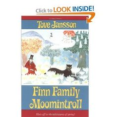 'Finn Family Moomintroll' Tove Jansson. Really wanted the hat and ruby!!