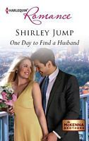 One Day to Find a Husband - Shirley Jump (HR #4325 - July 2012)