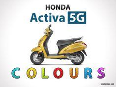 Honda Activa 5G Colours : Black, Dazzle Yellow Metallic, White, Trance Blue, Silver Metallic, Grey Metallic