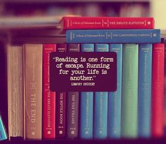 """Reading is a form of escape"" #quote"