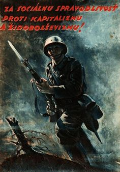 """""""For the social responsibility against Capitalism and Judeo-Bolshevism""""- slovak propaganda poster WWII - pin by Paolo Marzioli Ww2 Propaganda, Warsaw Pact, Military Diorama, Important Dates, World Leaders, Old Art, Illustrations And Posters, World War Two, Wwii"""