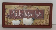 Use the drop down box to make your selection. Primitive Wall Decor, Country Primitive, Faith Hope Love, Lamb, Vines, Berries, Make It Yourself, Painting, Drop