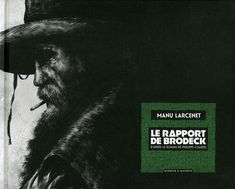 Le rapport de Brodeck - Manu Larcenet -Dargaud Philippe Claudel, Roman, Illustrations, Movie Posters, Art, Comics, Art Background, Illustration, Film Poster