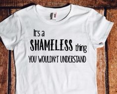 It's a Shameless thing you wouldn't understand by MaryAndMaddy