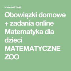 Obowiązki domowe + zadania online Matematyka dla dzieci MATEMATYCZNE ZOO