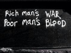 Rich Mans War Poor Mans Blood