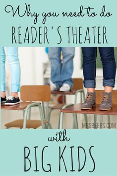 Best Reasons to Incorporate Reader's Theater into your Middle School Classroom