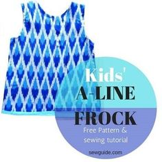 Make an A-line frock - Sewing Pattern & Tutorial {for small girls/babies} - Sew Guide Baby Frock Pattern, Frock Patterns, Baby Dress Patterns, Skirt Patterns Sewing, Sewing Patterns Free, Free Sewing, Sewing Tutorials, Clothing Patterns, Free Pattern
