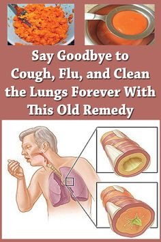 Say Goodbye to Cough, Flu, and Clean the Lungs Forever With This Old Remedy