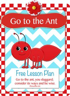 Free Ant Lesson Plan Proverbs 6:6. based on Heart of Wisdom 4-Step Plan