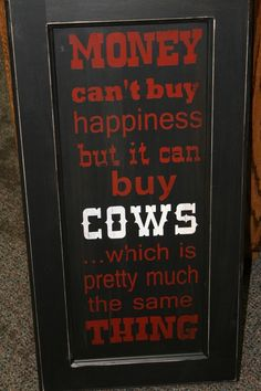 Cows = Happiness!