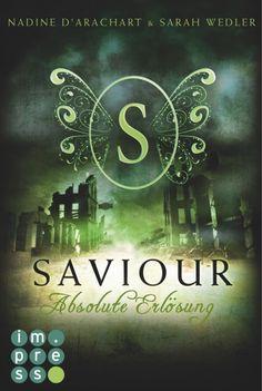 Saviour. Absolute Erlösung (Die Niemandsland-Trilogie, Band 3) - Nadine d'Arachart - ePub | CARLSEN Verlag