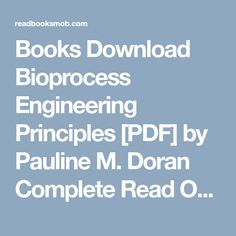 50 best my books images on pinterest books download bioprocess engineering principles pdf by pauline m doran complete read online fandeluxe Choice Image