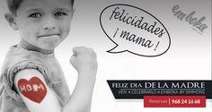 Desde Emboka by Simmons te deseamos FELIZ DÍA DE LA MADRE, VEN A CELEBRARLO con nosotros Reservas 968241668