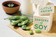 Little Known Dangers of Soy. Little Known Dangers of Soy. Soy is not a health food. It should be avoided completely or eaten only on rare occasions and in fermented forms. The soybean is now being linked to breast cancer, thyroid disease, menstrual and fertility issues, as well as severe allergies, compromised immunity and brain damage. Blast your belief that soy is healthy. Read more>
