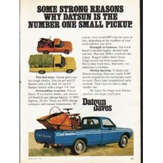 """1976 DATSUN vintage magazine advertisement """"Some Strong Reasons"""" ~ (model year ~ Some Strong Reasons Why Datsun Is The Number One Small Pickup. Mini Trucks, Toy Trucks, Pickup Trucks, Vintage Advertisements, Vintage Ads, Vintage Cameras, Vintage Photos, Pick Up Nissan, Small Pickups"""