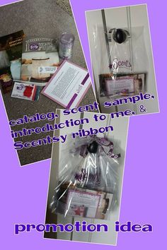 Promotion idea: Catalogs, scent samples, introduction card about me with FREE offer with first purchase, current flyer, & Scentsy ribbon tied on the top of the bag and left around neighborhoods on doorknobs.
