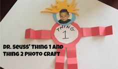 Dr. Seuss Craft: Thing 1 and Thing 2 Photo Craft