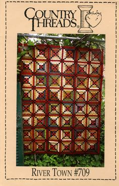 Country Threads :: All :: River Town Quilt Pattern Patchwork Quilt, Scrappy Quilts, Quilting Fabric, Machine Quilting, Log Cabin Quilts, Log Cabins, Irish Chain Quilt, Pineapple Quilt, Primitive Quilts