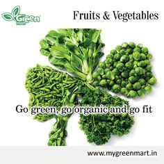 Go green, go organic and go fit