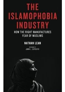 Google Image Result for http://warincontext.org/wp-content/uploads/2012/09/islamophobia-industry1.jpg