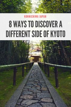 8 Ways To Discover a Different Side of Kyoto - Did you know that Kyoto receives 51 million tourists a year? So how do you experience a unique and authentic side of Kyoto? #kyoto #japan #offthebeatenpath