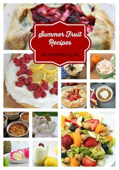 Summer Fruit Recipes featured on Simply Designing