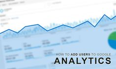 How To Add A User To Google Analytics Video #ClixFuel #Tutorial