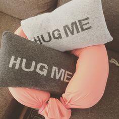 Hug me, squeeze me, cosy me, carry me, bring me, share me, sleep me, shape me <3