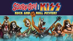 Gathering My Roses: Scooby-Doo! and KISS: Rock and Roll Mystery Blu-ray Giveaway ends 7/25/15