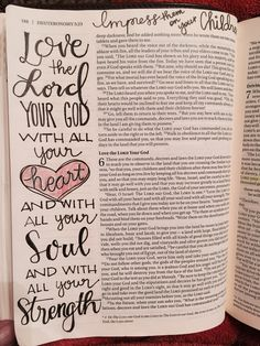 Deuteronomy 6:5 Love the Lord your God with all your heart and with all your soul and with all your strength ... Bible journaling by Julie Williams