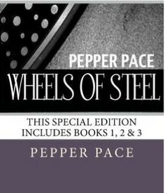 Wheels of Steel series by Pepper Pace