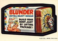 Blunder Bread Wacky Packages 2nd Series