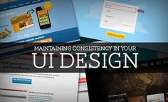 Maintaining Consistency in Your UI Design | Design Shack